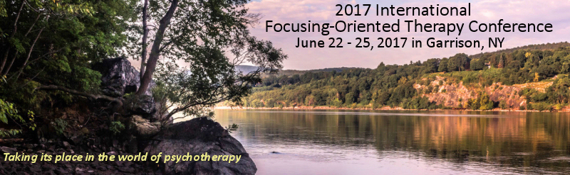 Focusing Oriented Therapy Conference 2017